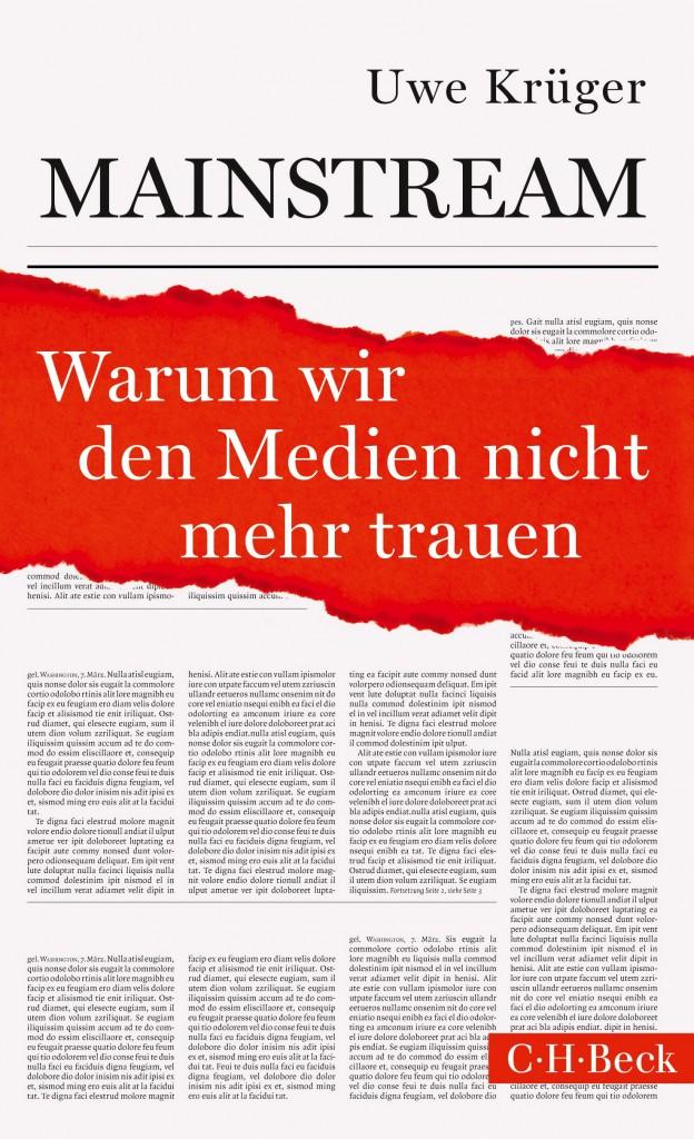 Uwe Krügers Buch über deutsche Leitmedien ist im C.-H.-Beck-Verlag erschienen. Cover: Verlag.