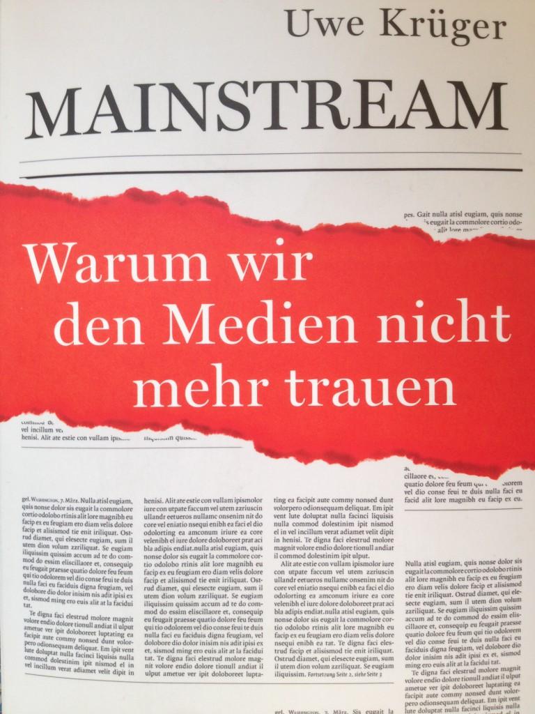 Uwe Krügers Analyse deutscher Leitmedien ist im C.H.-Beck-Verlag erschienen. Foto: Michael Kunze
